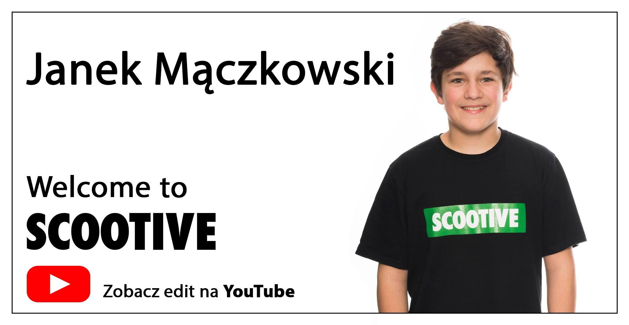 Janek Mączkowski - Welcome to Scootive Team!